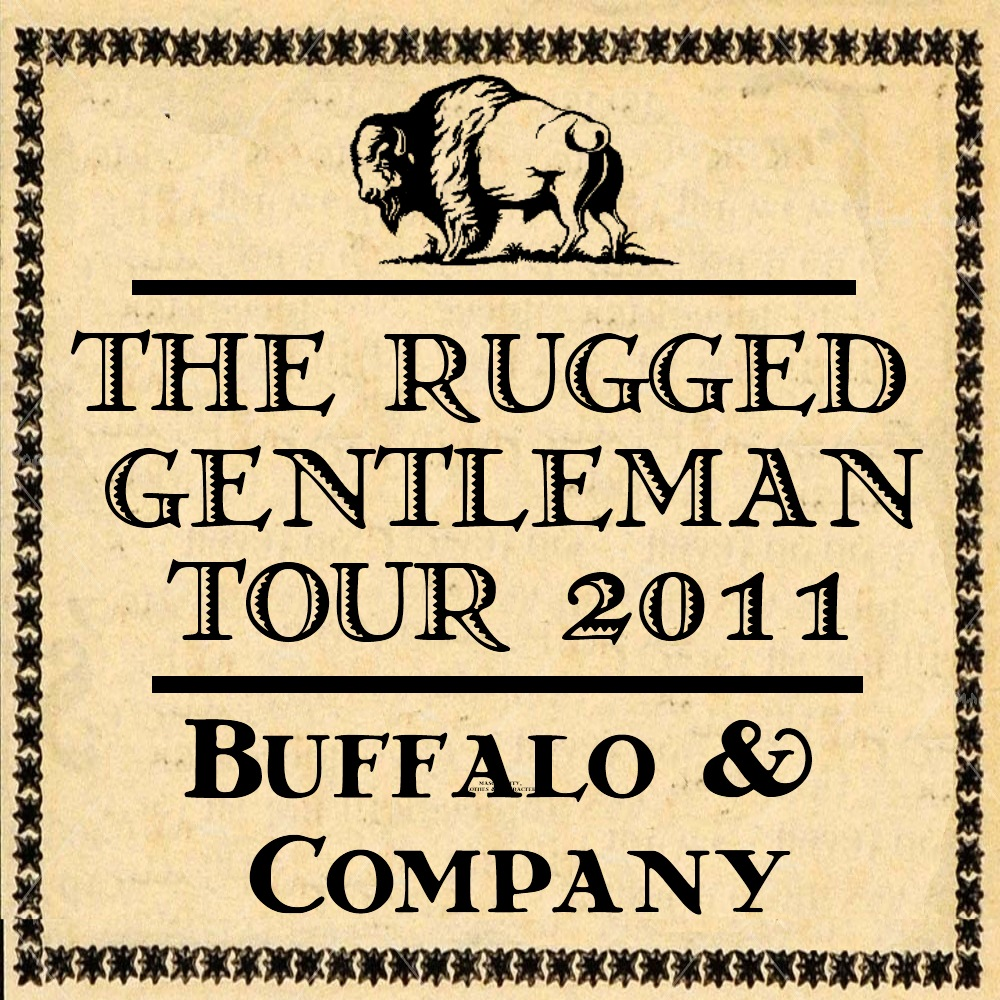 The Rugged Gentleman Tour 2011