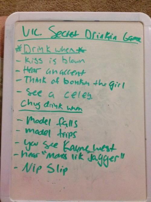 Victoria's Secret drinking game. TFM.