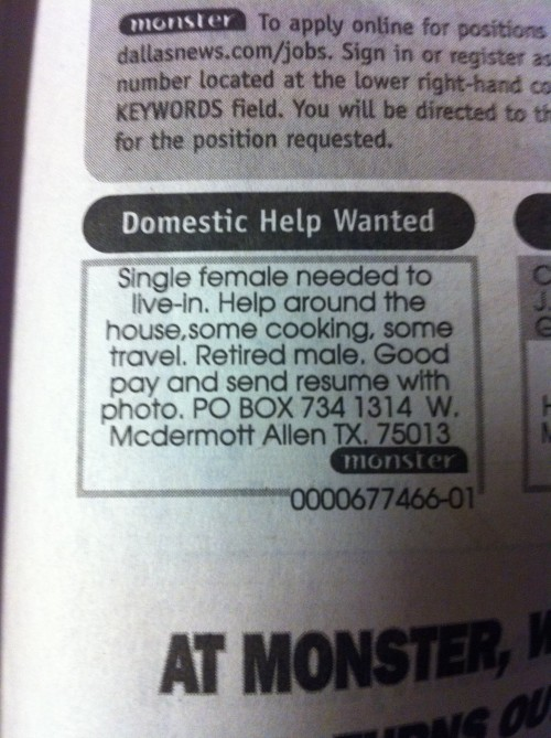 Domestic Help Wanted - found in the Dallas Morning News. TFM.