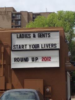 Ladies & gents, start your livers. Round Up 2012.
