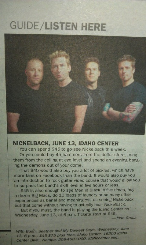 Immense hatred for Nickelback. TFM.