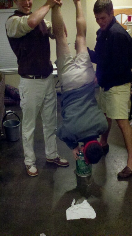 Always doing a keg stand no matter the size of the keg. TFM.