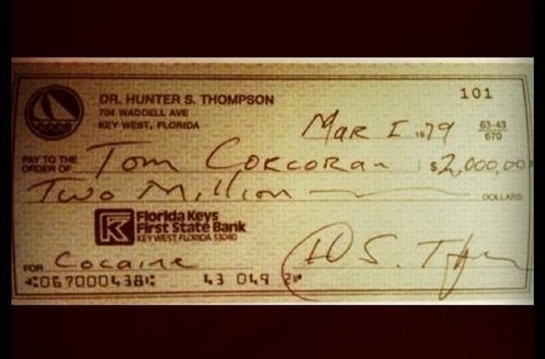 Hunter S. Thompson writing a $2,000,000 check for cocaine. TFM.