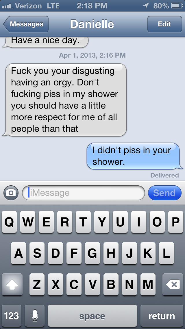 I didn't piss in your shower. TFM.