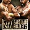 Watch The Entire First Episode Of 24/7 Pacquiao vs. Bradley Jr.