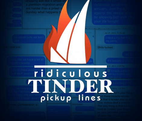 Ridiculous Tinder Pickup Lines, Part 54