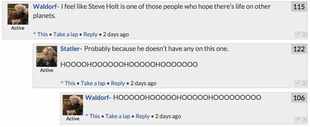 *Throws Steve Holt off balcony*