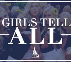 Girls Tell All