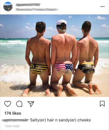 It's so fratty that you all wore Speedos.